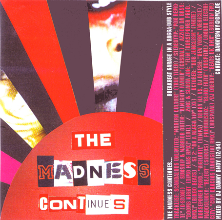 The Madness Continues 2004
